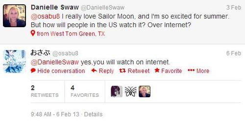 DANIELLE SWAW: Eu realmente amo Sailor Moon e estou muito excitada para o verão. Mas como pessoas dos EUA poderão assistir? Pela internet?          OSABU: Sim, vocês irão assistir pela internet.